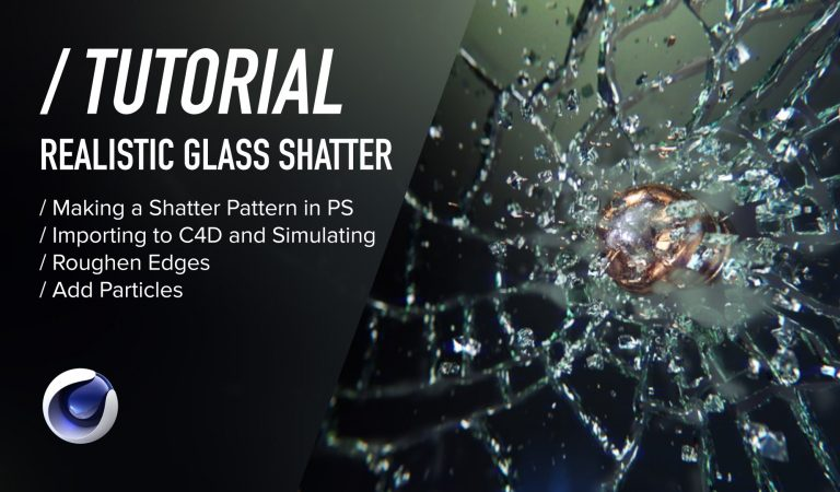 Realistic Glass Shatter in Cinema 4D from Daniel Danielsson