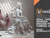 U-Render - Real Time Render Engine in Cinema 4D from Travis Davids
